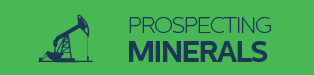 Prospecting Minerals